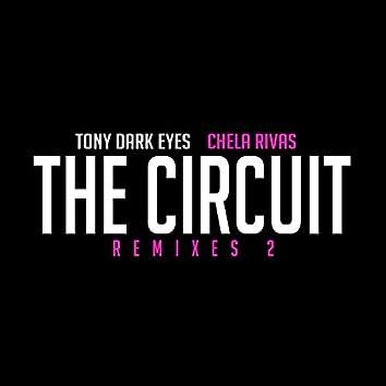The Circuit (Remixes 2)