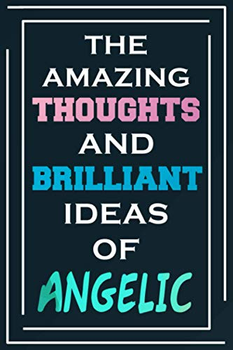 The Amazing Thoughts And Brilliant Ideas Of Angelic: Personalized Name Journal for Angelic   Composition Notebook   Diary   Gradient Color   Glossy Cover   108 Ruled Sheets