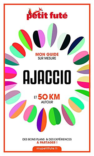 Couverture du livre AJACCIO ET 50 KM AUTOUR 2021 Carnet Petit Futé