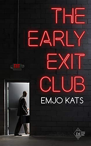 The Early Exit Club (English Edition)