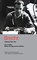 Brecht Collected Plays 5: Life of Galileo; Mother Courage and Her Children (World Classics)