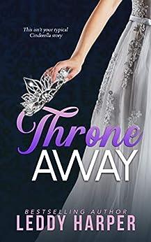 Throne Away by [Leddy Harper]