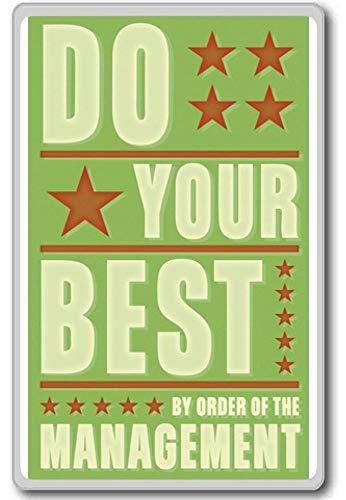 Doe je best, Bestel het management - Motivationele Quotes Koelkast Magneet