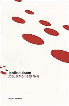 Jack & Mollie (& Her) by [Jordie Albiston]