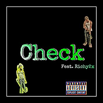 Check (feat. Richy2x)