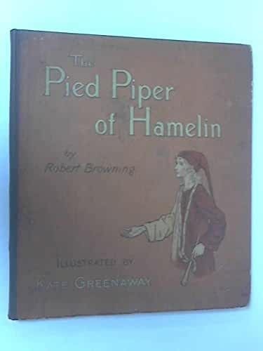 The Pied Piper of Hamlin by Robert Browning (1901-01-01)