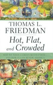 Hot, Flat, and Crowded 1st (first) edition