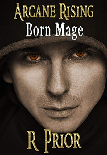 Arcane Rising: Born Mage (Book 1) (English Edition)