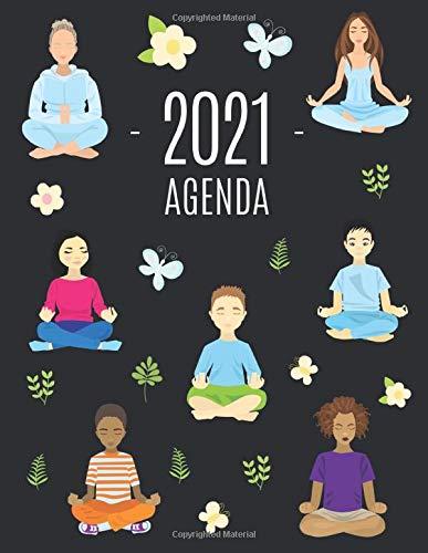 Yoga e Meditazione Agenda 2021: Agenda di 12 Mesi con Calendario 2021 | Pianificatore Giornaliera