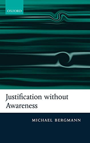 Justification without Awareness: A Defense of Epistemic Externalism
