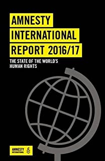 Amnesty International Report: The State of the World's Human Rights