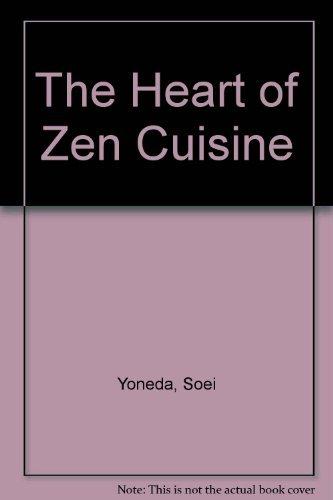 The Heart of Zen Cuisine