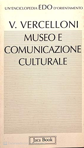 Museo e comunicazione culturale: 74 (Edo. Un'enciclopedia di Orientamento)