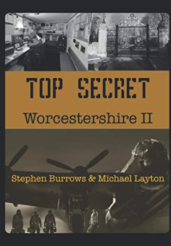 Top Secret Worcestershire Volume Two