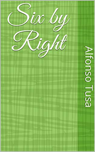 Six by Right (Spanish Edition)