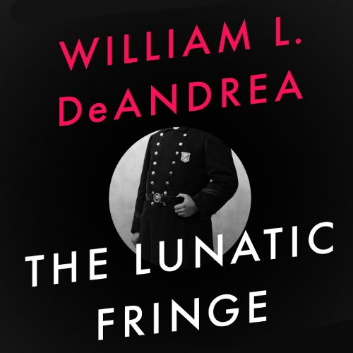 The Lunatic Fringe audiobook cover art