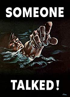 Someone Talked! - 1942 - World War II - Propaganda Poster