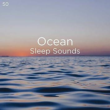 50 Ocean Sleep Sounds