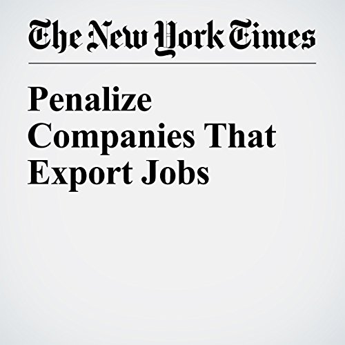 Penalize Companies That Export Jobs audiobook cover art