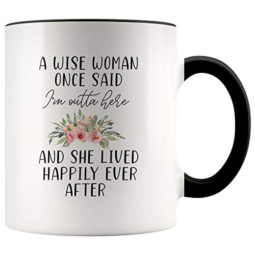 YouNique Designs A Wise Woman Once Said Mug, 11 Ounces, Going Away Gift for Coworker, Farewell Gifts for Coworker Leaving (Black Handle)