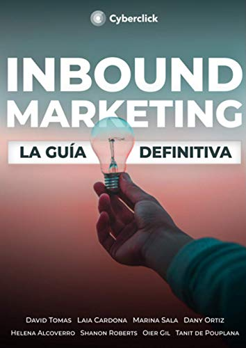 Inbound Marketing: La guía definitiva
