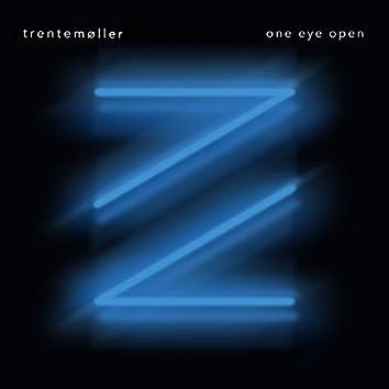 One Eye Open