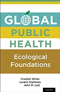 Global Public Health: Ecological Foundations (English Editio