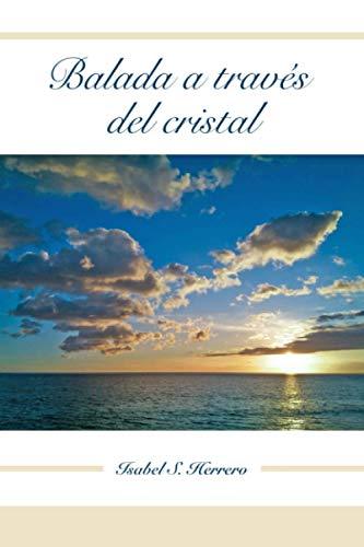 Balada a través del cristal: Relato corto de suspense para una noche...