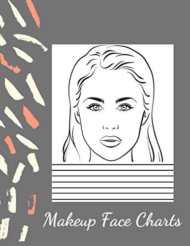Makeup Face Charts: Blank Makeup Face Chart Worksheets for Makeup Lovers to Organize and Plan their Designs, Large Page size Faces with Open and Closed Eyes