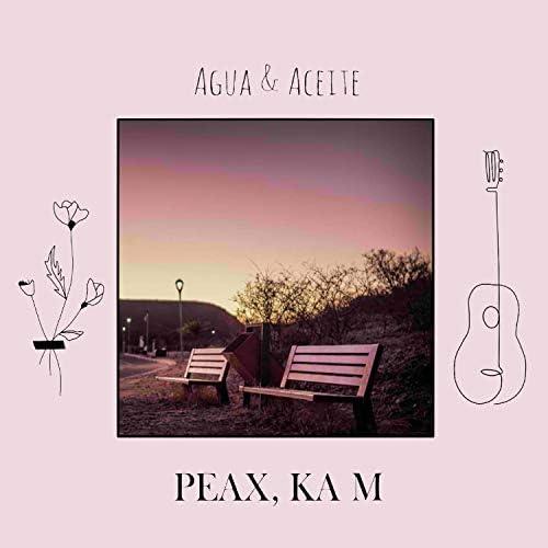 Peax C & Ka M