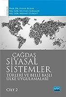 Cagdas Siyasal Sistemler, Türleri ve Belli Basli Ülke Uygulamalari - Cilt 2