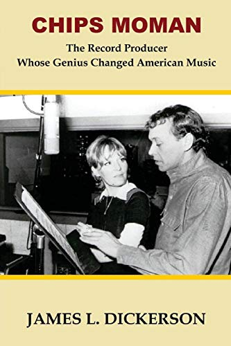 Chips Moman: The Record Producer Whose Genius Changed American Music
