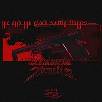 Me and my Glock Spittin' Flames (feat. conan nobødy, Pastelfuneral, $Lowlife, noah2k & drippingdarkness)