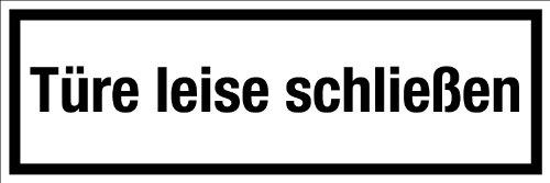 """Gewerbe-, und Gastronomieschild """"Türe leise schließen"""" aus selbstklebender Folie - in verschiedenen Größen erhältlich"""