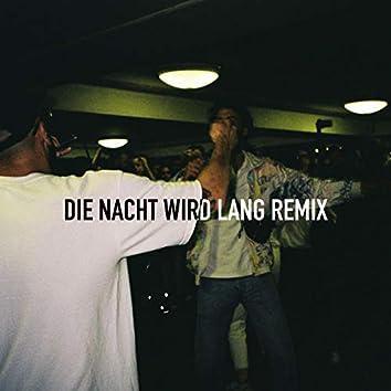 Nacht wird lang (Remix)