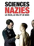 Sciences nazies - La race, le sol et le sang