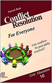 Conflict Resolution (Civic Education Book 1) by [Patrick  Ryan]