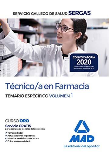 Técnico/a en Farmacia del Servicio Gallego de Salud . Temario específico volumen 1 (Técnico/a en Farmacia de Servicio Gallego de Salud . Temario específico)