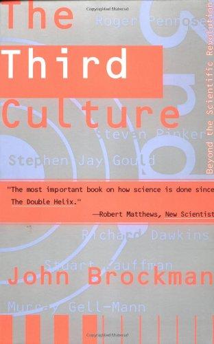 Third Culture: Beyond the Scientific Revolution