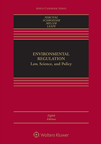 Environmental Regulation: Law, Science, and Policy (Aspen Casebook Series) (English Edition)