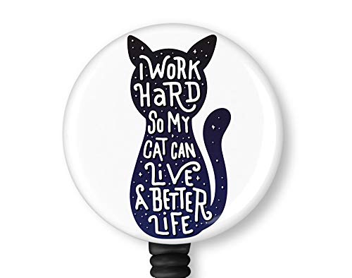 I Work Hard so My cat can Live a Better Life Retractable ID Card Badge Holder with Alligator Clip Nurse Badge ID Card Name Tag Badge Reel Clip on Card Holders Badge Clip
