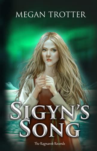 Sigyn's Song (Ragnarok Records)