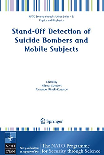 Stand-off Detection of Suicide Bombers and Mobile Subjects (Nato Security through Science Series B:)