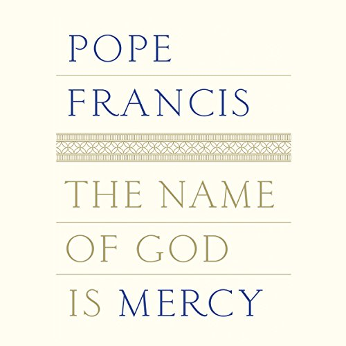 The Name of God Is Mercy audiobook cover art