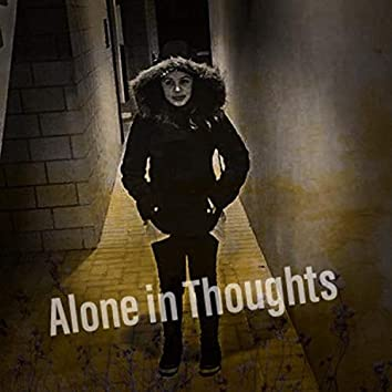 Alone In Thoughts