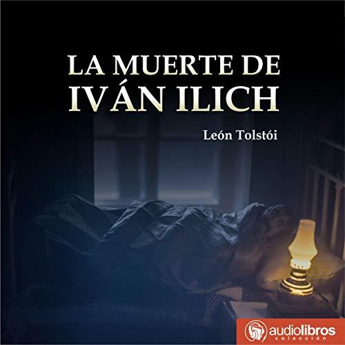La Muerte de Iván Ilich [The Death of Ivan Ilyich] cover art