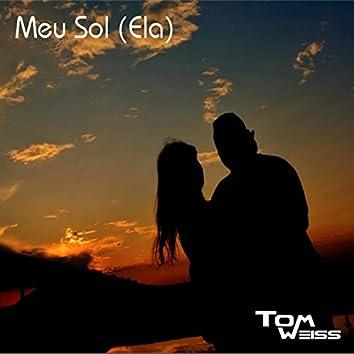 Meu Sol (Ela) [feat. Ivanda Costa]