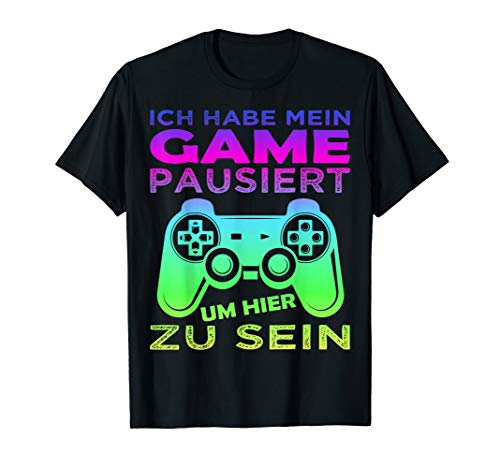 Gamer Zocker Games Konsole PC - Ich habe mein Spiel pausiert T-Shirt