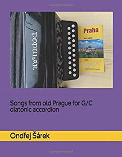 Songs from old Prague for G/C diatonic accordion