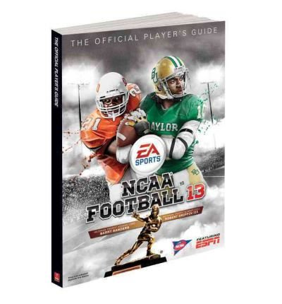 NCAA Football 13 (Prima Official Game Guides) [ NCAA FOOTBALL 13 (PRIMA OFFICIAL GAME GUIDES) ] By ZFarls ( Author )Jul-10-2012 Paperback